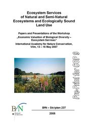 "Publikation ""Ecosystem Services of Natural and Semi-Natural Ecosystems and Ecologically Sound Land Use."" BfN-Skripten 237."